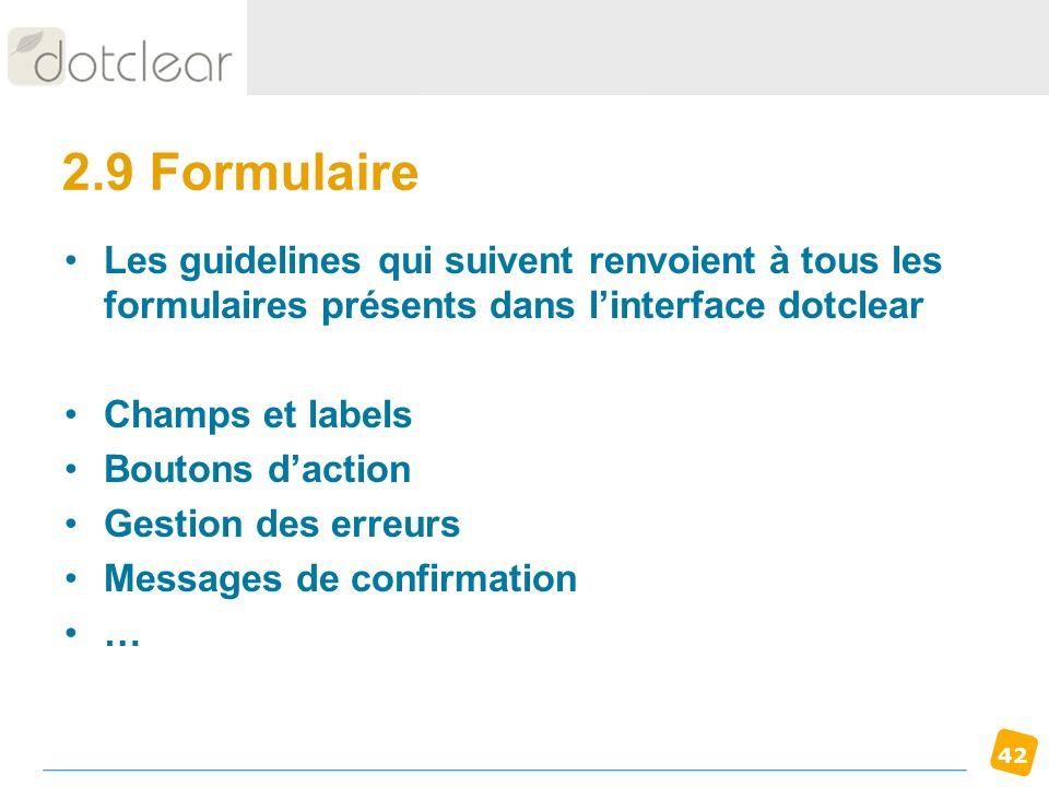 42 2.9 Formulaire Les guidelines qui suivent renvoient à tous les formulaires présents dans linterface dotclear Champs et labels Boutons daction Gesti