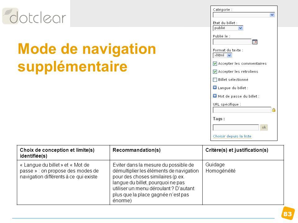 83 Mode de navigation supplémentaire Choix de conception et limite(s) identifiée(s) Recommandation(s)Critère(s) et justification(s) « Langue du billet