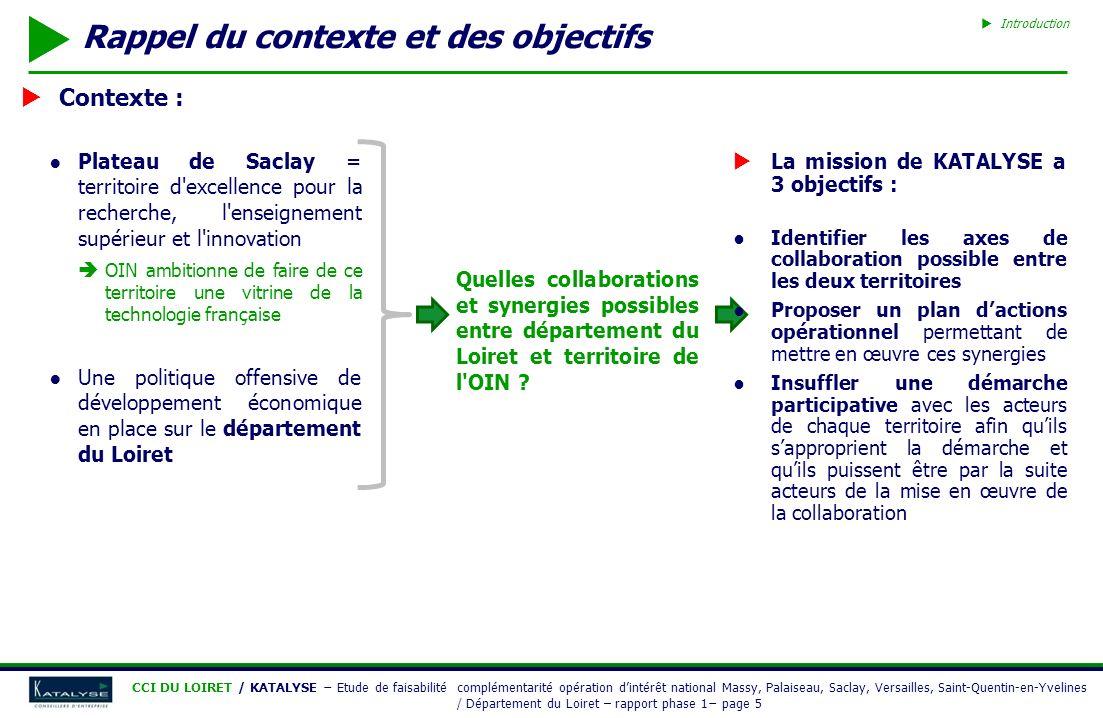CCI DU LOIRET / KATALYSE Etude de faisabilité complémentarité opération dintérêt national Massy, Palaiseau, Saclay, Versailles, Saint-Quentin-en-Yvelines / Département du Loiret – rapport phase 1 page 16 Enseignement supérieur dans le Loiret Présentation rapide du Loiret 2 ème pôle d enseignement supérieur de la région Centre (près de 20 000 étudiants) : Un centre universitaire de plus de 15 000 étudiants (-6,8 % entre 2000-01 et 2005-06, essentiellement dans le 1er cycle et dans les filières scientifiques) composé : De 4 facultés : Droit-économie-gestion, Lettres-langues-sciences humaines, Sciences et technologies, Sciences et Techniques des Activités Physiques et Sportives D une école d ingénieurs - Polytech Orléans : Génie civil Mécanique et énergétique Electronique et optique Production D un IUT : Chimie Génie mécanique de production Informatique Qualité logistique industrielle et organisation Gestion des entreprises et des administrations Des établissements dispensant majoritairement des formations courtes et sélectives STS (13 % contre 11 % au niveau national) Classes préparatoires scientifiques, économiques et commerciales et littéraires (6 % contre 3 % au niveau national) ECG Orléans (École de Commerce et de Gestion) : diplôme bac + 3 A noter, ouverture en 2007 dune antenne SUPINFO à Orléans : Bac + 5 en informatique POIDS DES FILIÈRES DE LENSEIGNEMENT SUPÉRIEUR DANS LE LOIRET EN 2005-2006 Sources : MENESR - Atlas Régional, retraitements KATALYSE Total 2005-06 : 18 459 Un pôle denseignement supérieur fortement concentré sur Orléans Plus de 94 % des 18 500 étudiants du département Une université dOrléans collaborant avec celle de Tours dans le cadre du « Pôle Universités Centre Val de Loire », première étape avant la constitution dun PRES (en cours de création)