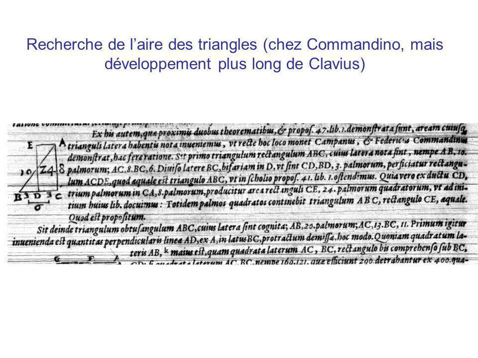 Recherche de laire des triangles (chez Commandino, mais développement plus long de Clavius)