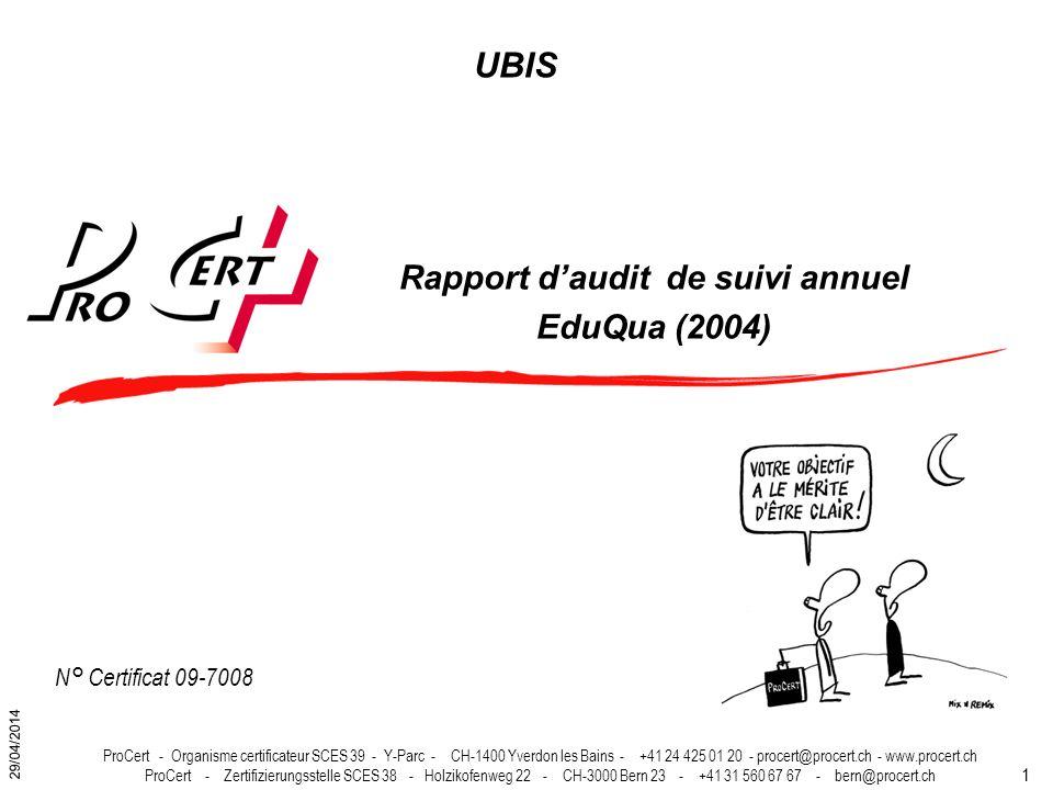 1 ProCert - Organisme certificateur SCES 39 - Y-Parc - CH-1400 Yverdon les Bains - +41 24 425 01 20 - procert@procert.ch - www.procert.ch ProCert - Ze