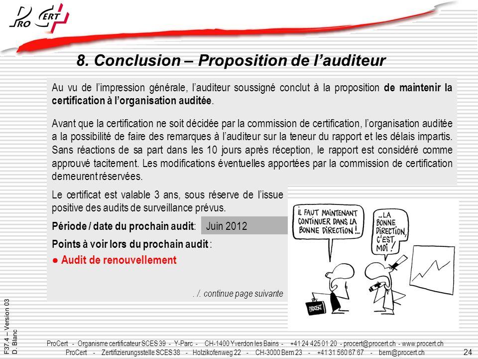 24 ProCert - Organisme certificateur SCES 39 - Y-Parc - CH-1400 Yverdon les Bains - +41 24 425 01 20 - procert@procert.ch - www.procert.ch ProCert - Z