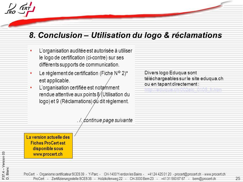 25 ProCert - Organisme certificateur SCES 39 - Y-Parc - CH-1400 Yverdon les Bains - +41 24 425 01 20 - procert@procert.ch - www.procert.ch ProCert - Z