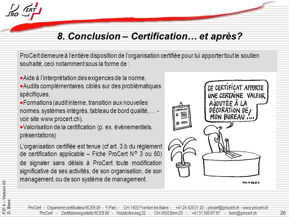 26 ProCert - Organisme certificateur SCES 39 - Y-Parc - CH-1400 Yverdon les Bains - +41 24 425 01 20 - procert@procert.ch - www.procert.ch ProCert - Z