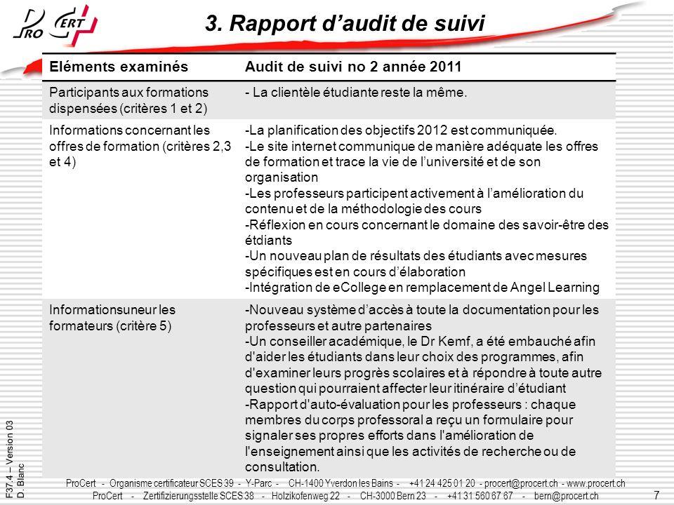 7 ProCert - Organisme certificateur SCES 39 - Y-Parc - CH-1400 Yverdon les Bains - +41 24 425 01 20 - procert@procert.ch - www.procert.ch ProCert - Ze