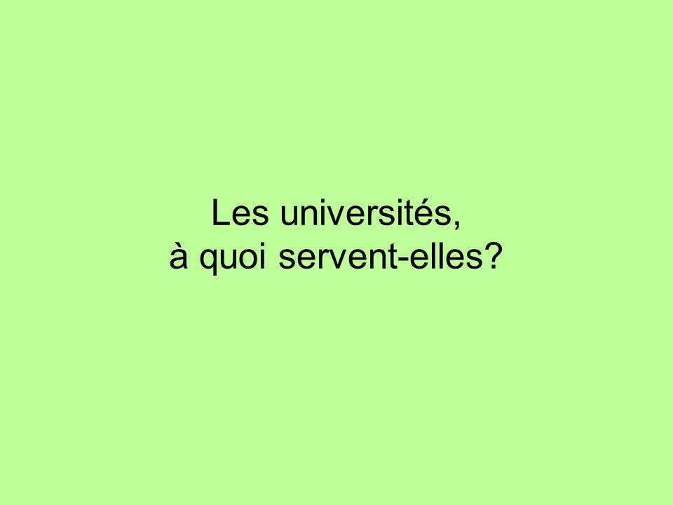 Les universités, à quoi servent-elles