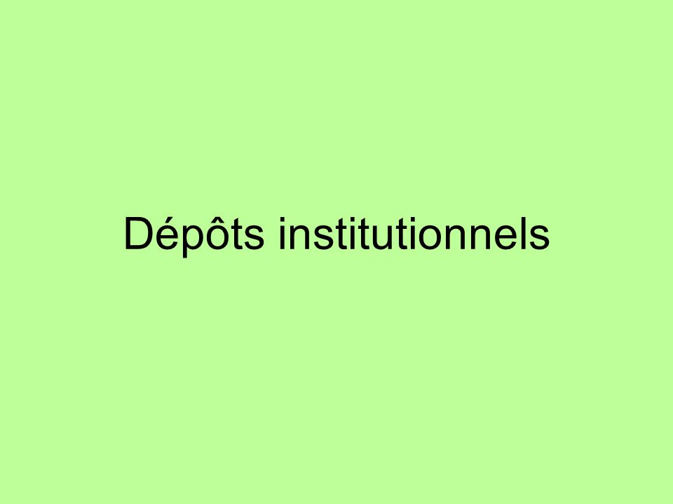 Dépôts institutionnels