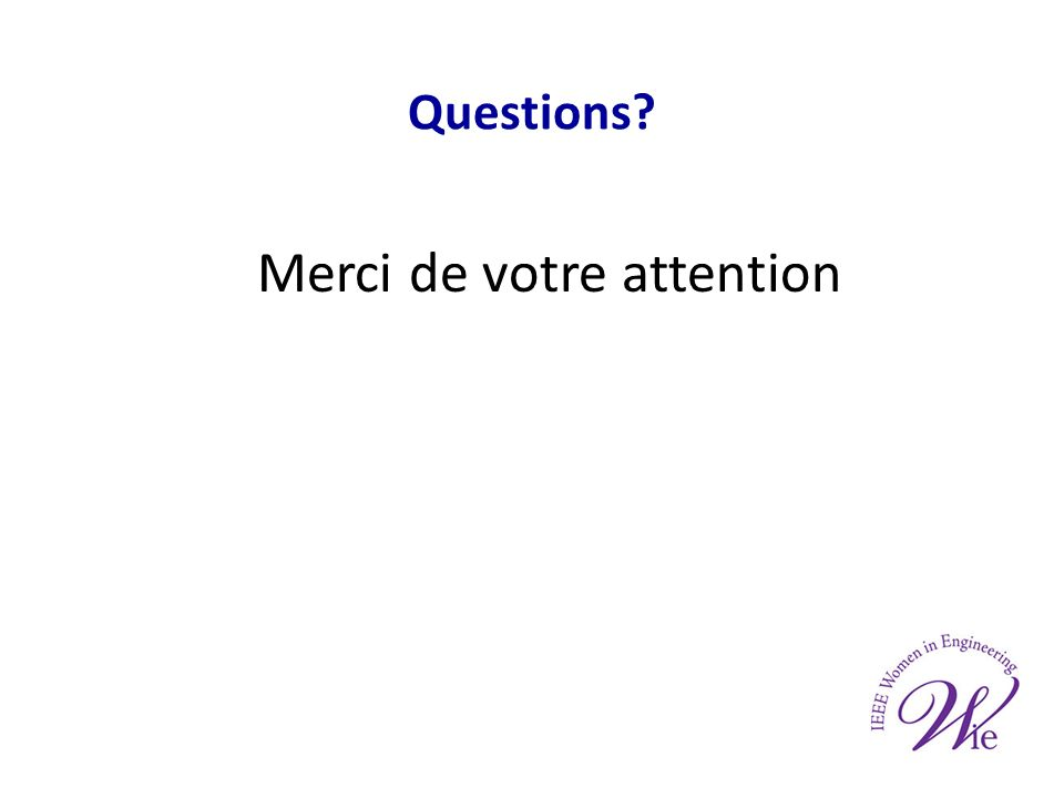 Questions? Merci de votre attention