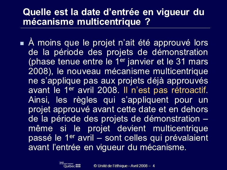 © Unité de léthique – Avril 2008 – 5 Examen du projet, sur le plan scientifique, par un comité de pairs reconnu.