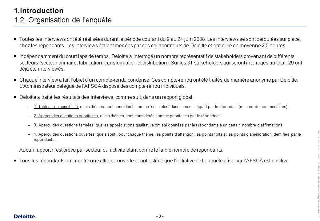 Location/Filename/Unit/Author/Assistant (Change via View - Header and Footer ) - 4 - Le questionnaire a été développé par lAFSCA et est repris en Annexe 2.