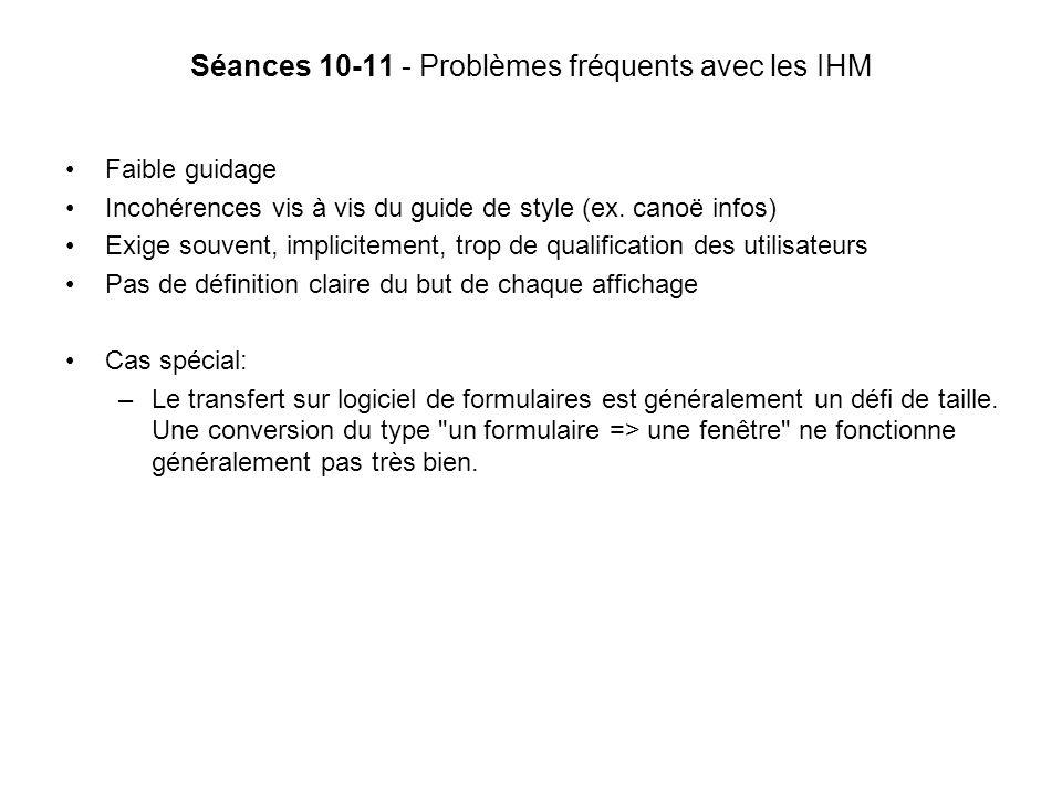 Séances 10-11 - Problèmes fréquents avec les IHM Faible guidage Incohérences vis à vis du guide de style (ex.