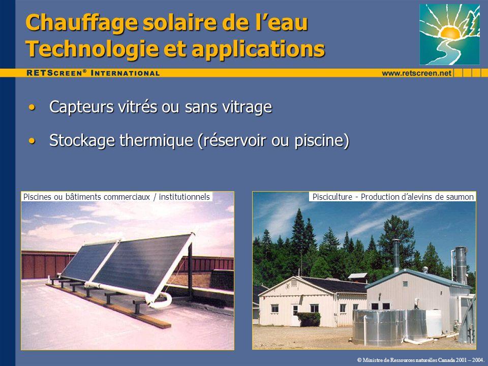 Chauffage solaire de leau Technologie et applications Capteurs vitrés ou sans vitrageCapteurs vitrés ou sans vitrage Stockage thermique (réservoir ou
