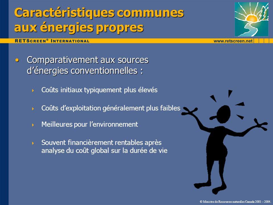 Caractéristiques communes aux énergies propres Comparativement aux sources dénergies conventionnelles :Comparativement aux sources dénergies conventio