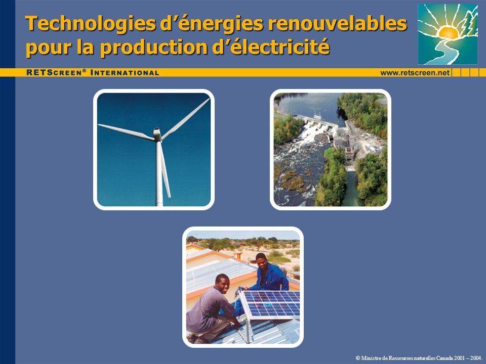 Centrale éolienne Technologie et applications Nécessite de bons ventsNécessite de bons vents (>4 m/s à 10 m) régions côtières, crêtes arrondis et plaines dégagées Applications : Applications : © Ministre de Ressources naturelles Canada 2001 – 2004.