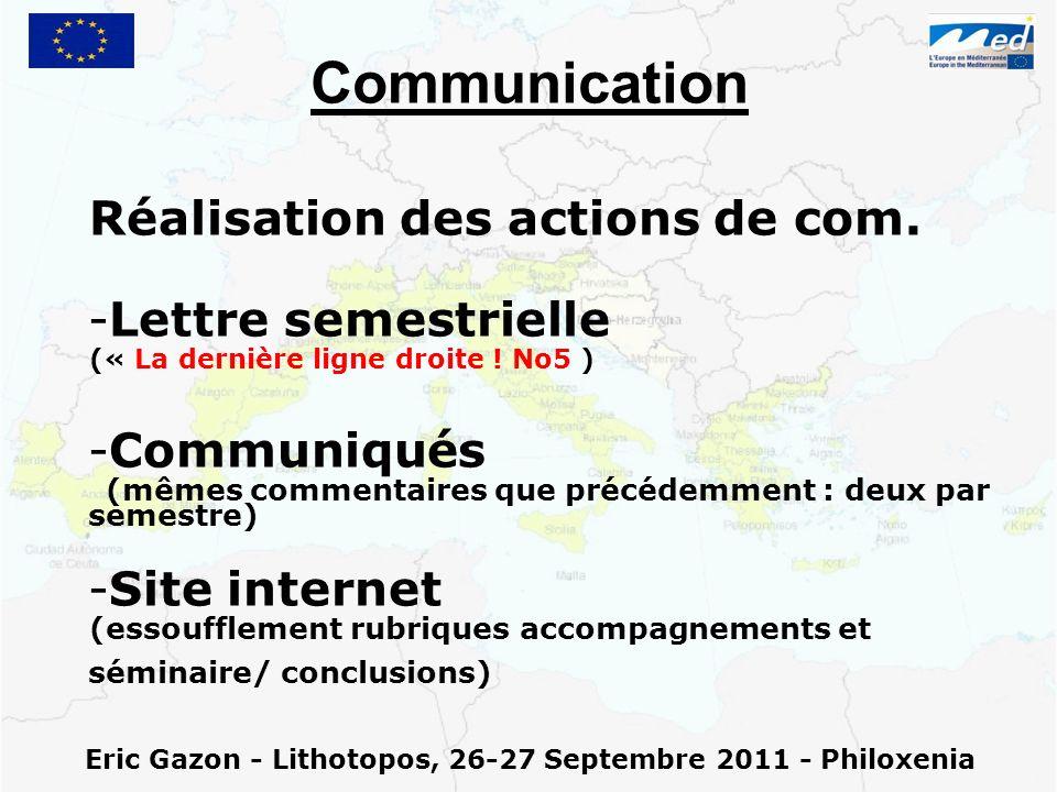 Eric Gazon - Lithotopos, 26-27 Septembre 2011 - Philoxenia Communication Réalisation des actions de com. - -Lettre semestrielle (« La dernière ligne d