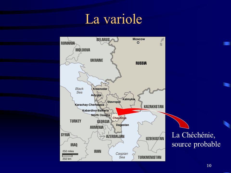 10 La variole La Chéchénie, source probable