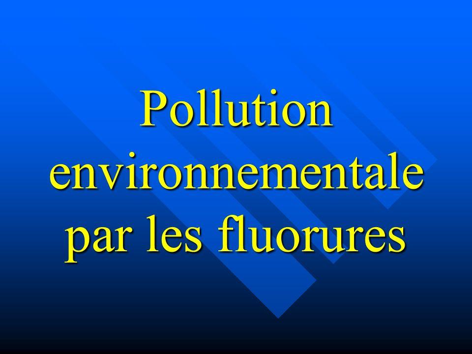 Pollution environnementale par les fluorures