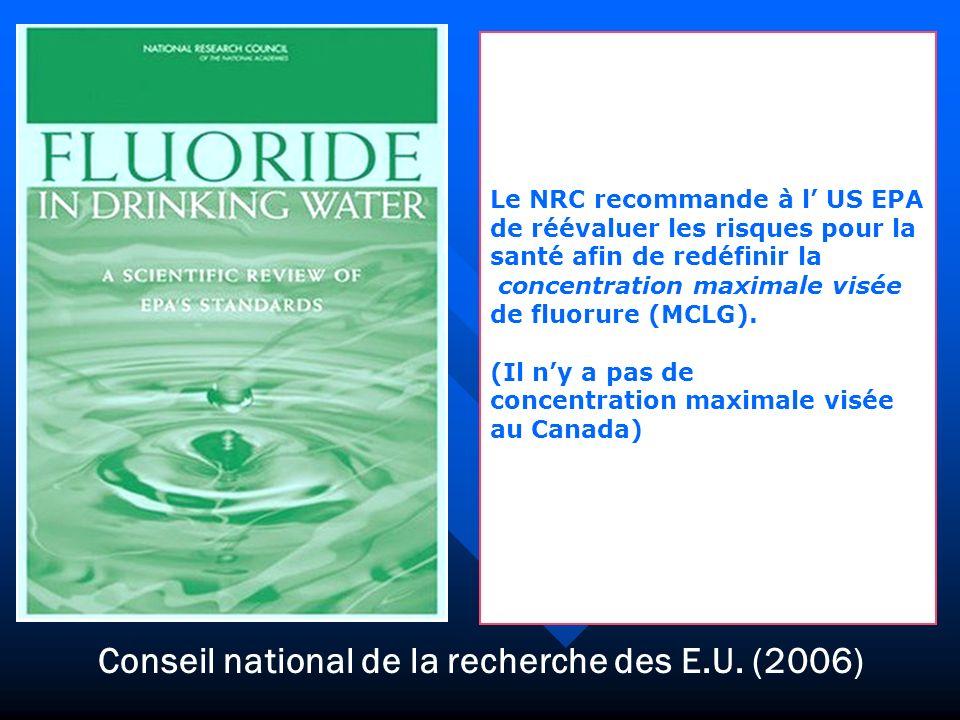 Conseil national de la recherche des E.U. (2006) Le NRC recommande à l US EPA de réévaluer les risques pour la santé afin de redéfinir la concentratio