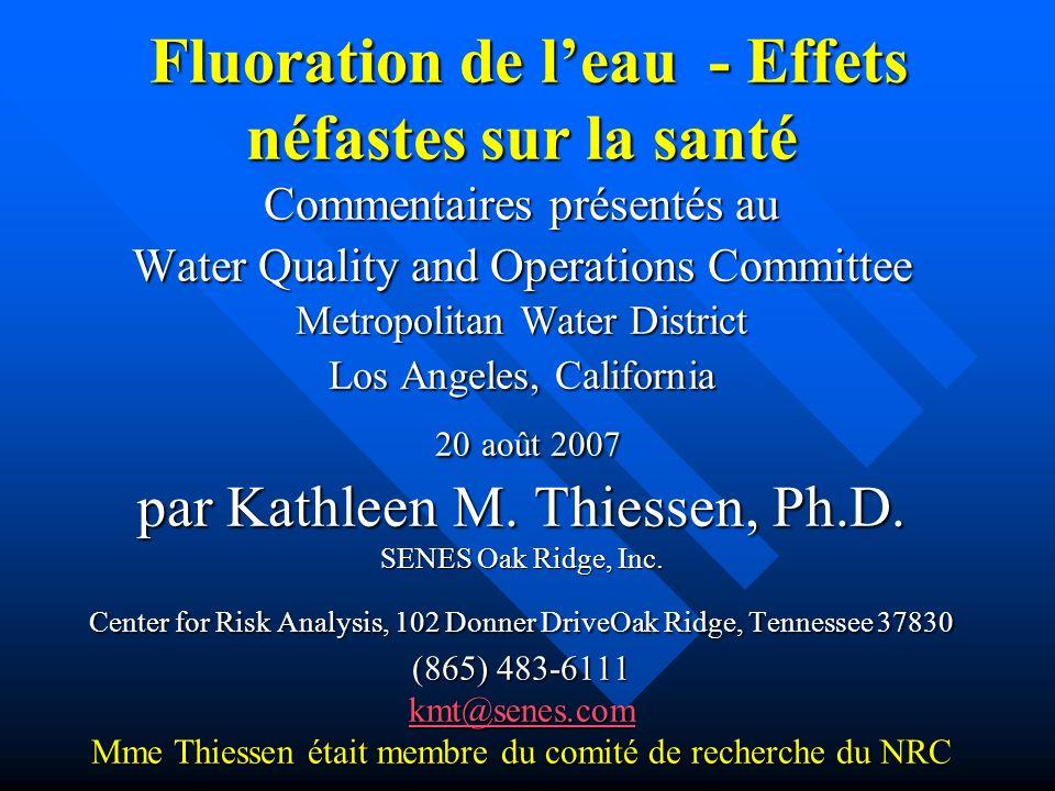 Fluoration de leau - Effets néfastes sur la santé Commentaires présentés au Water Quality and Operations Committee Metropolitan Water District Los Ang
