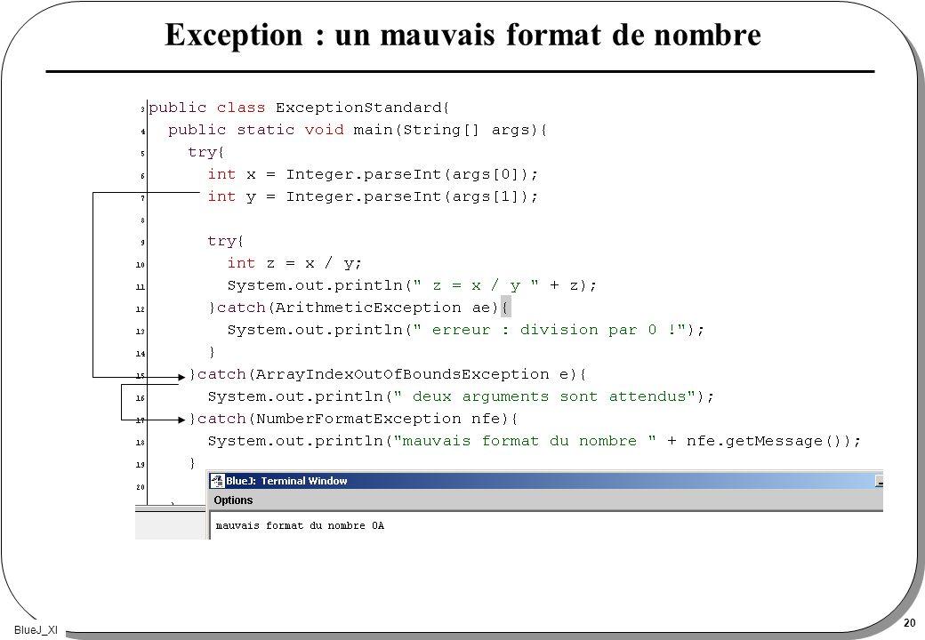 BlueJ_XI 20 Exception : un mauvais format de nombre