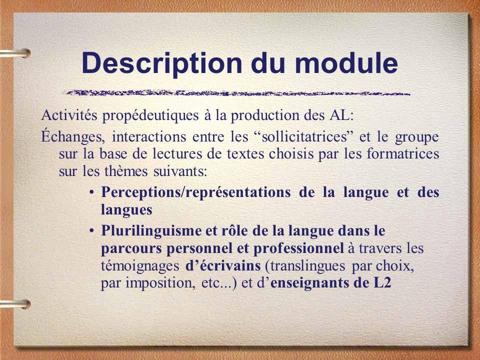 Description du module Activités propédeutiques à la production des AL: Échanges, interactions entre les sollicitatrices et le groupe sur la base de le