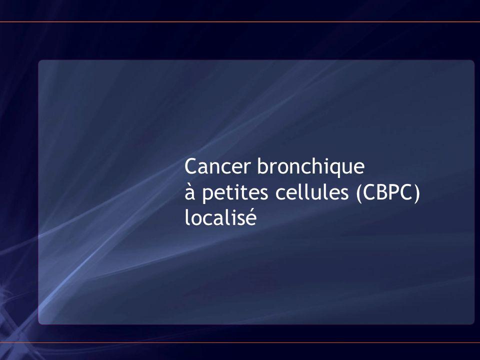 Cancer bronchique à petites cellules (CBPC) localisé