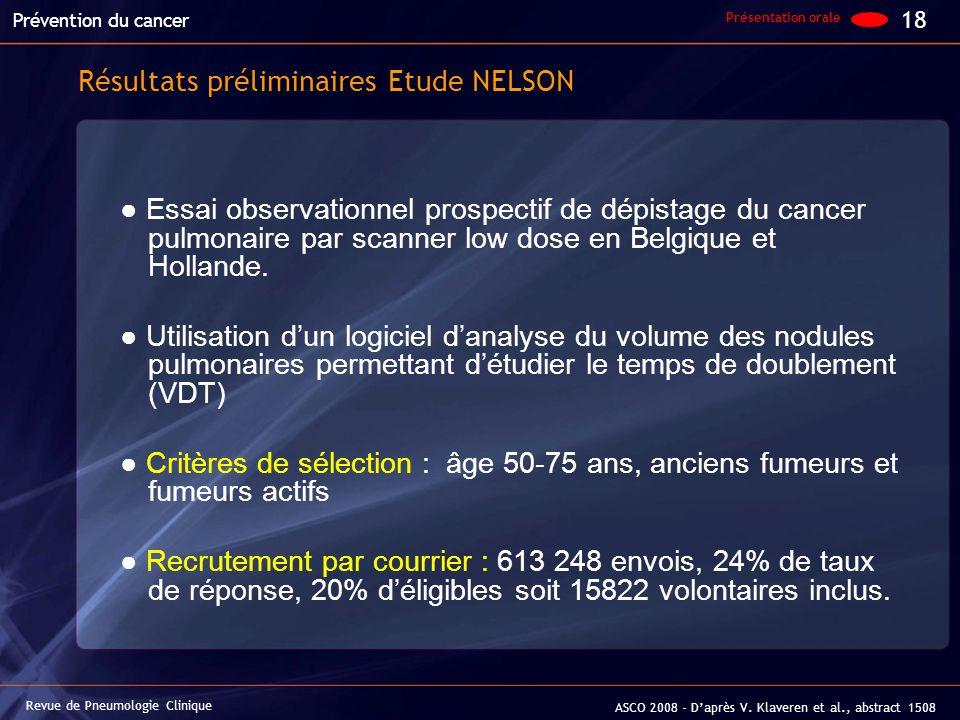 Essai observationnel prospectif de dépistage du cancer pulmonaire par scanner low dose en Belgique et Hollande. Utilisation dun logiciel danalyse du v