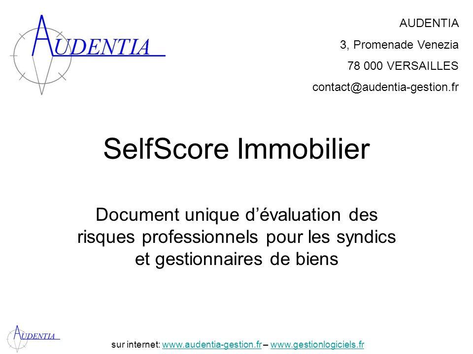 http://www.accompagnement-info.com/ SelfScore Immobilier Document unique dévaluation des risques professionnels pour les syndics et gestionnaires de b