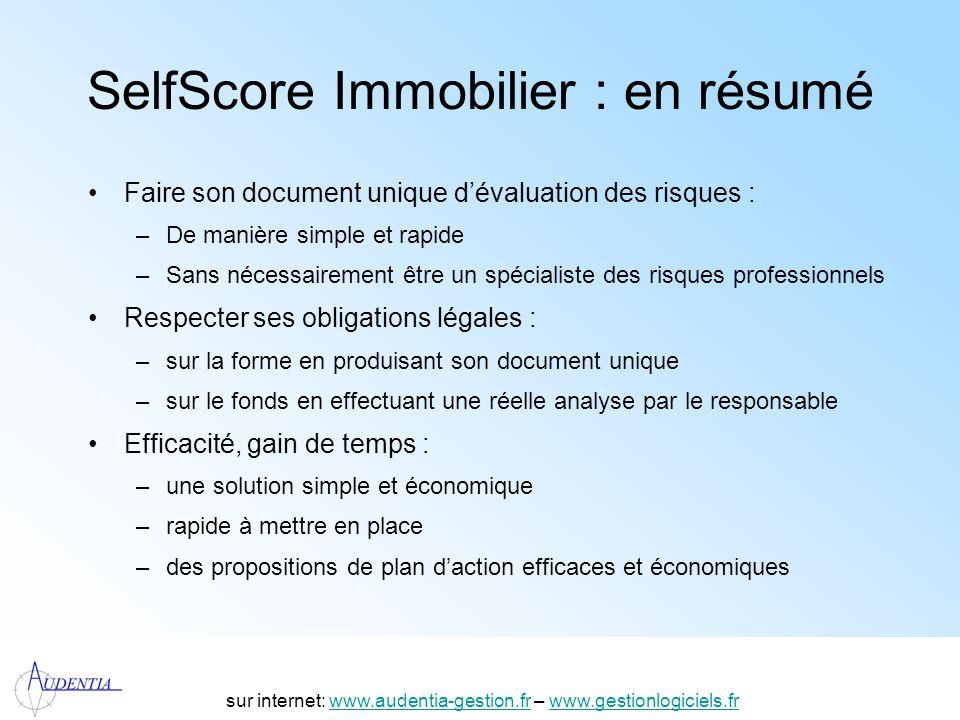 http://www.accompagnement-info.com/ SelfScore Immobilier : en résumé Faire son document unique dévaluation des risques : –De manière simple et rapide