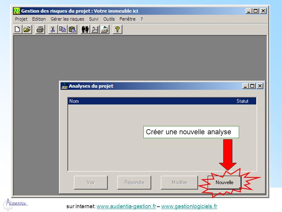 http://www.accompagnement-info.com/ sur internet: www.audentia-gestion.fr – www.gestionlogiciels.frwww.audentia-gestion.frwww.gestionlogiciels.fr Donner un nom à lanalyse Choisir le type de questionnaire.