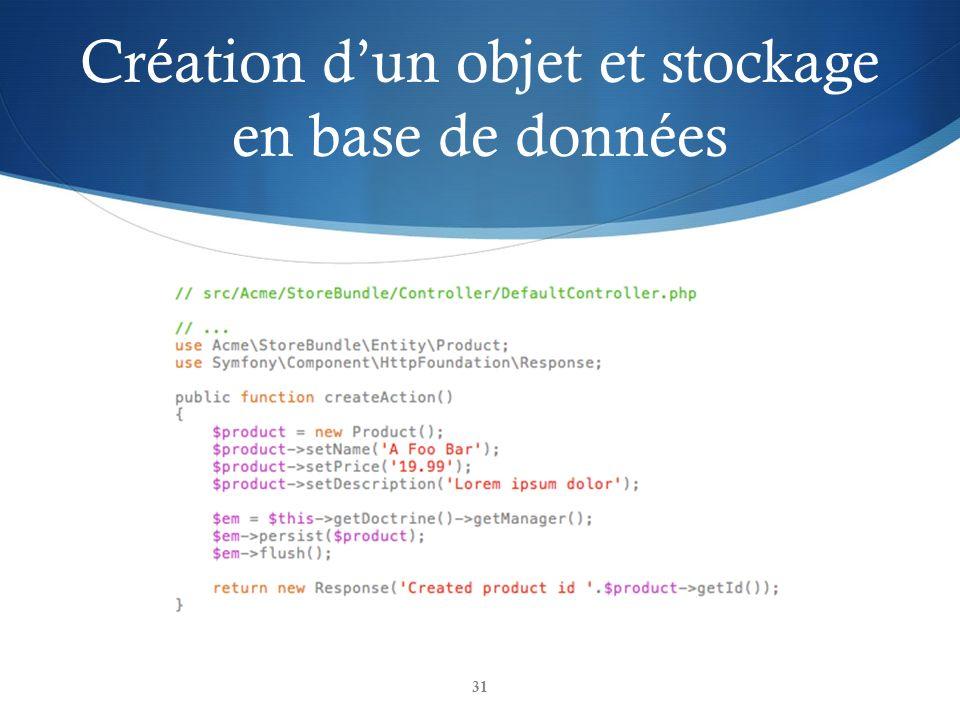 Création dun objet et stockage en base de données 31