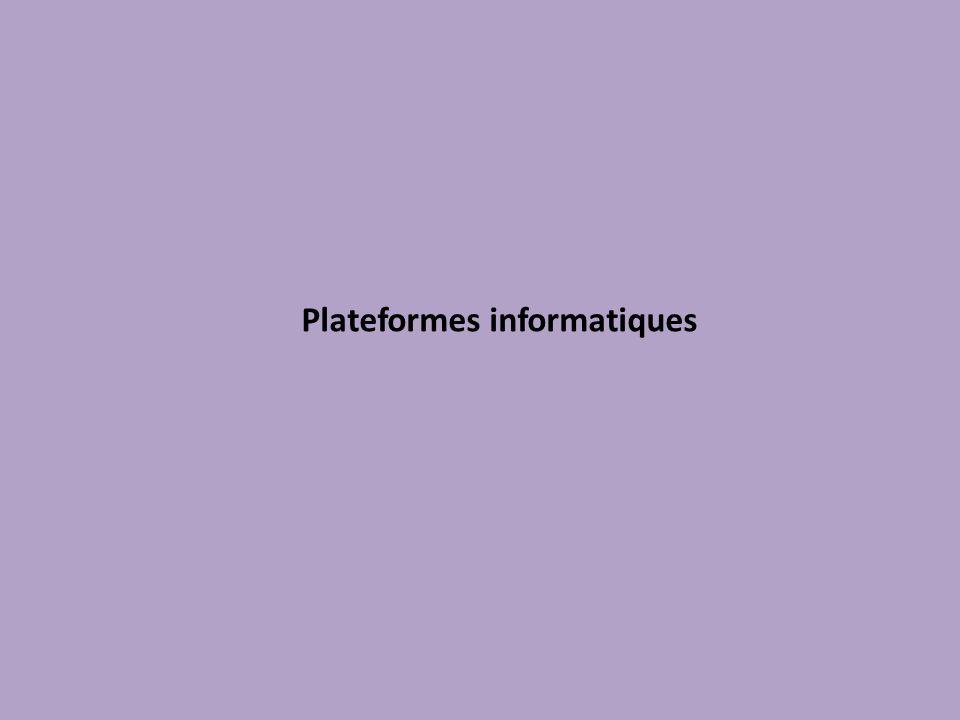Plateformes informatiques