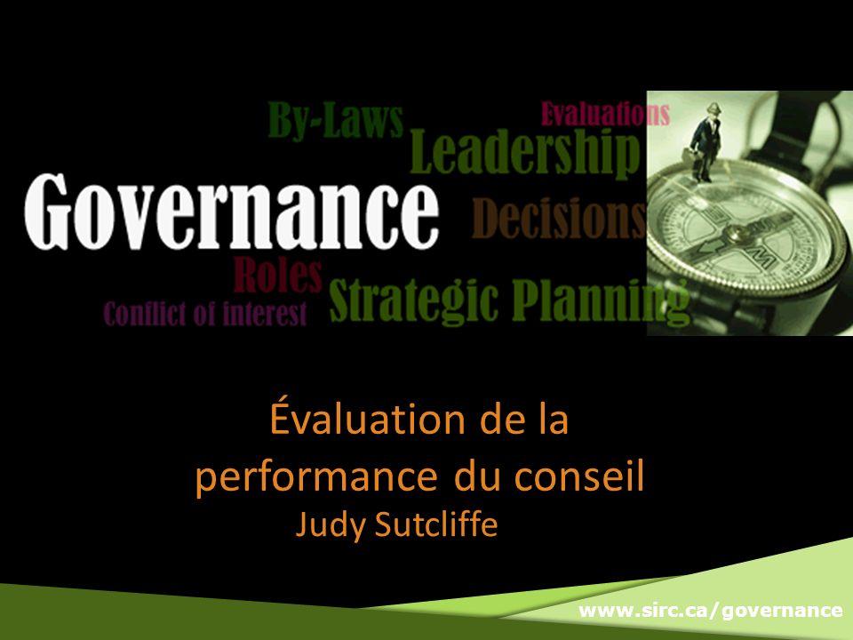 www.sirc.ca/governance Overview Quest-ce que lévaluation du conseil.
