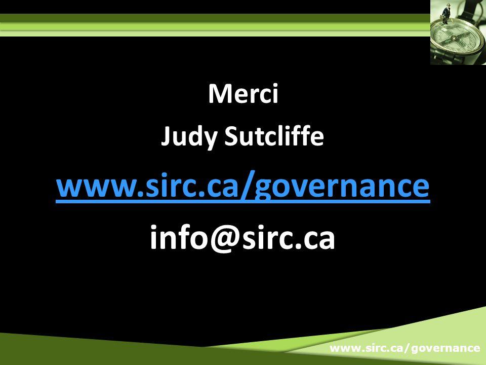 www.sirc.ca/governance Merci Judy Sutcliffe www.sirc.ca/governance info@sirc.ca