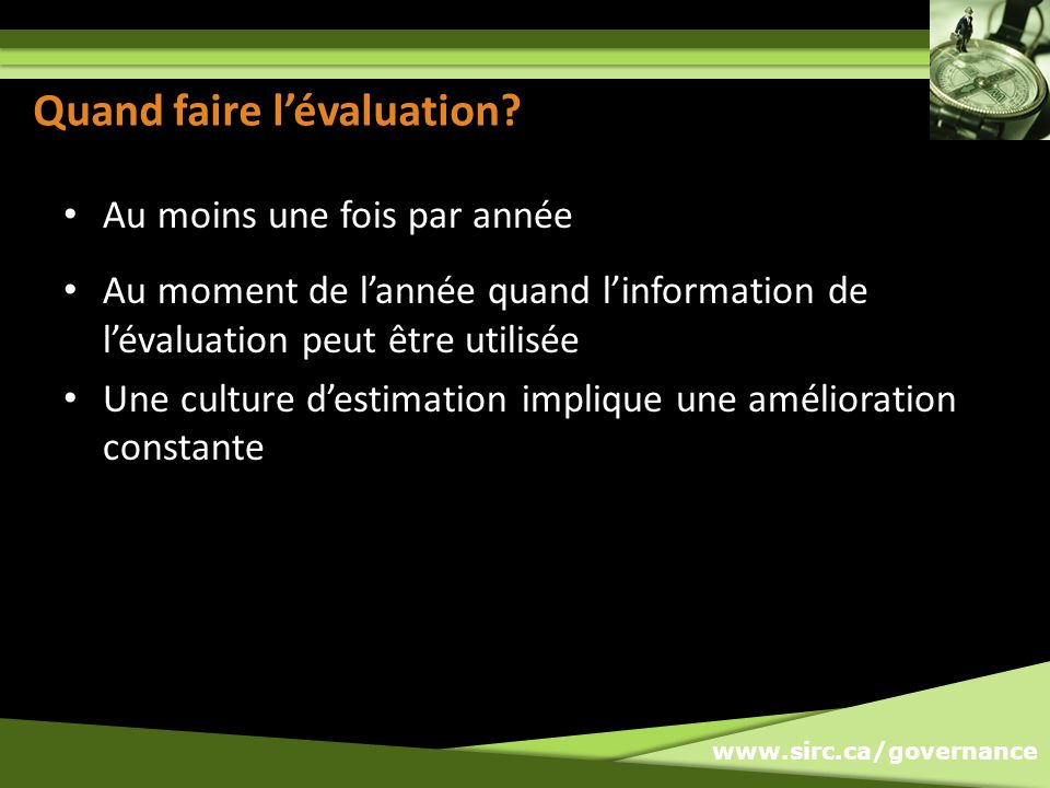 www.sirc.ca/governance When to do Evaluation.