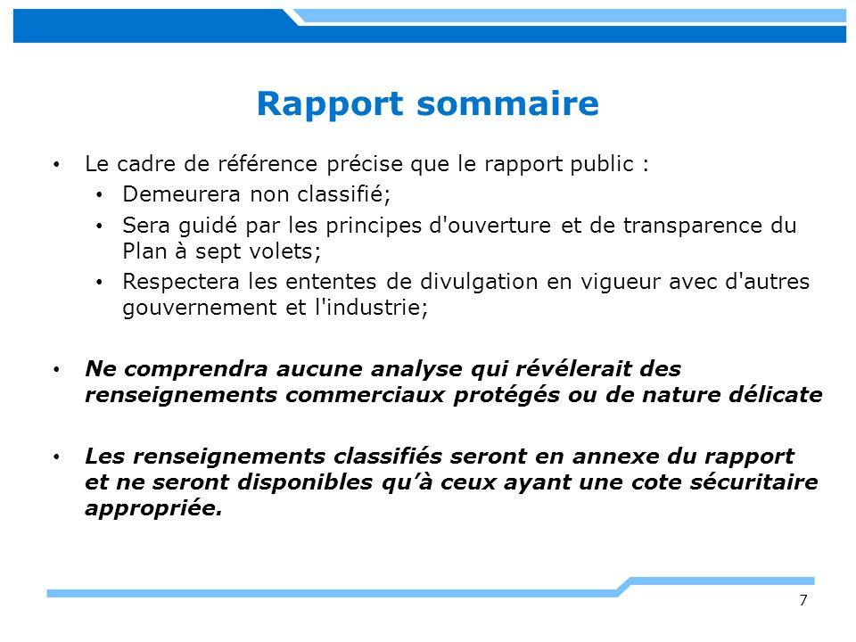 Prochaines étapes Fournir aux entreprises le questionnaire final sur les retombées industrielles qui tient compte des commentaires reçus.