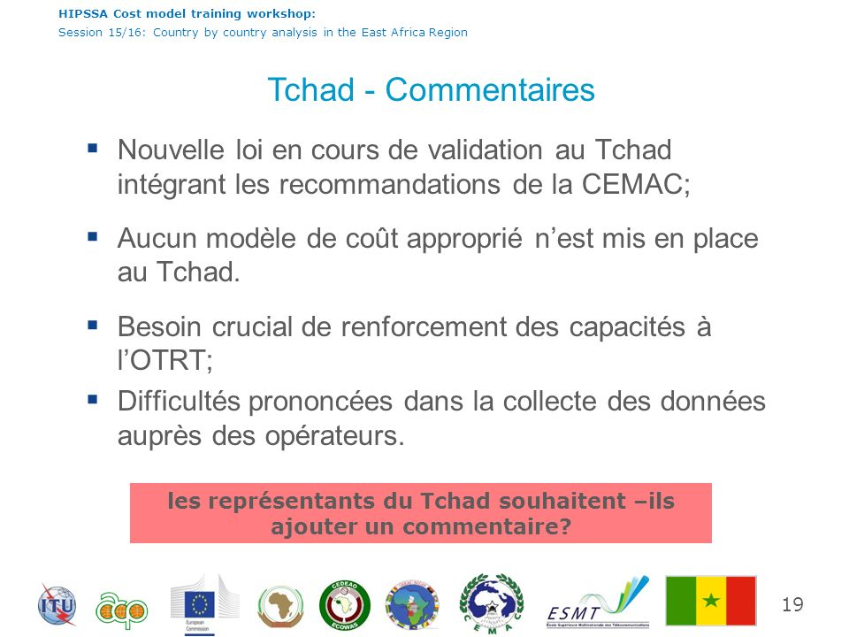 HIPSSA Cost model training workshop: Session 15/16: Country by country analysis in the East Africa Region Tchad - Commentaires Nouvelle loi en cours d