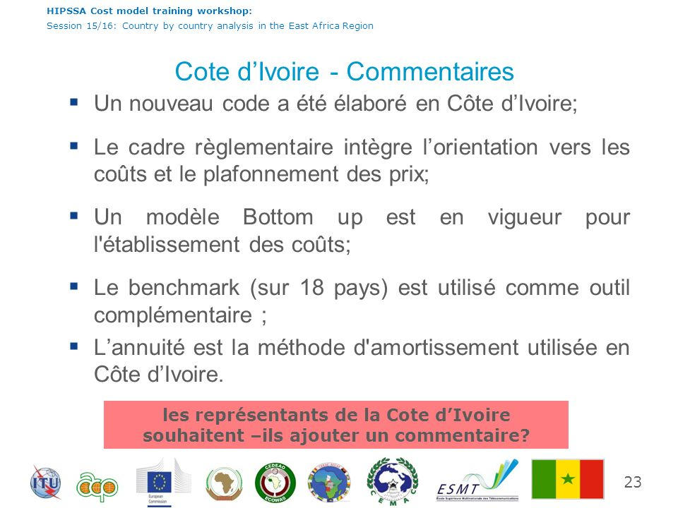 HIPSSA Cost model training workshop: Session 15/16: Country by country analysis in the East Africa Region Cote dIvoire - Commentaires Un nouveau code