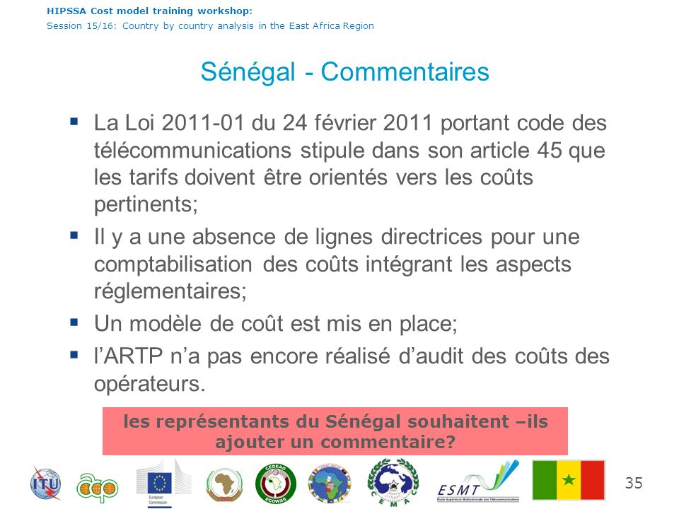 HIPSSA Cost model training workshop: Session 15/16: Country by country analysis in the East Africa Region Sénégal - Commentaires La Loi 2011-01 du 24