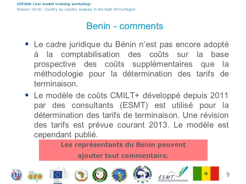 HIPSSA Cost model training workshop: Session 15/16: Country by country analysis in the East Africa Region Benin - comments Le cadre juridique du Bénin
