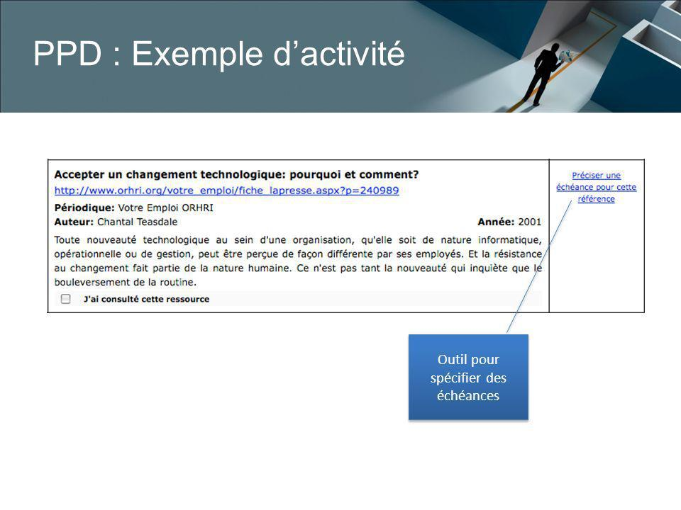 PPD : Exemple dactivité Outil pour spécifier des échéances