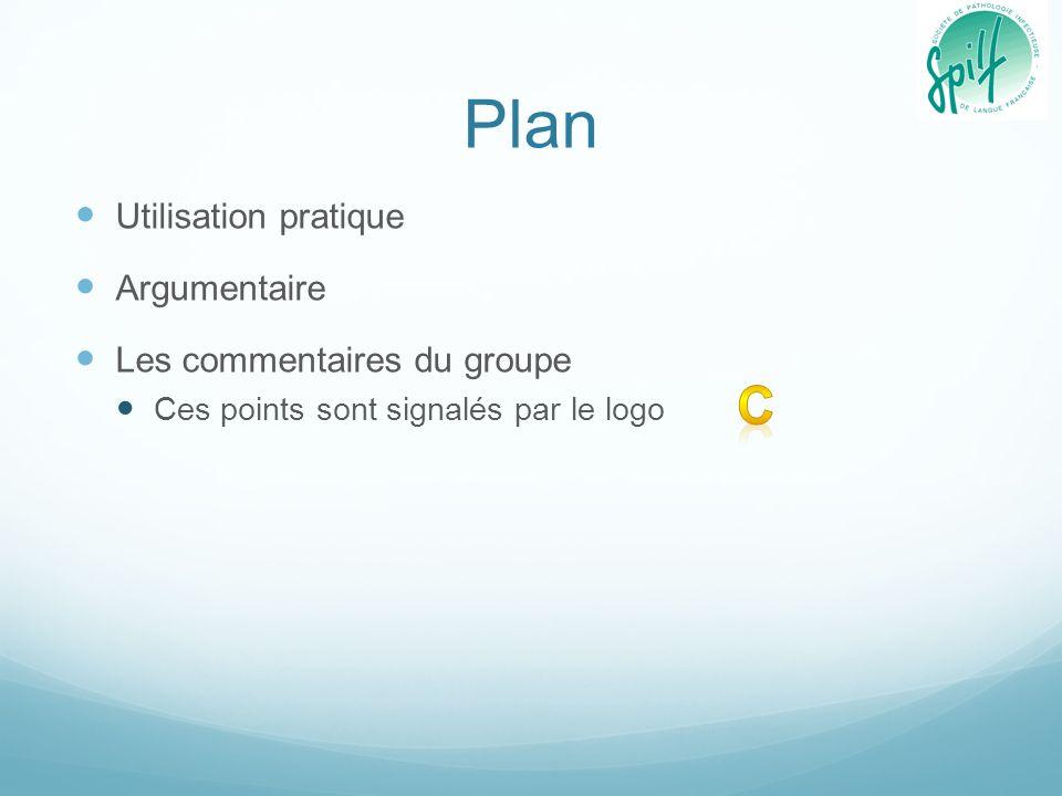 Plan Utilisation pratique Argumentaire Les commentaires du groupe Ces points sont signalés par le logo