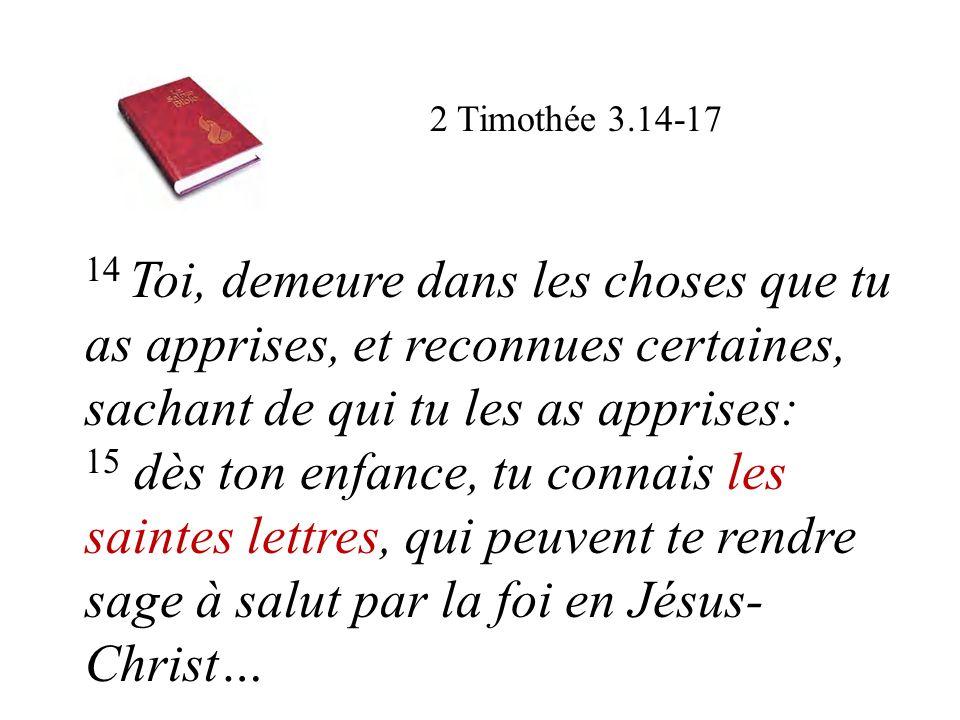 16 Toute l Écriture est inspirée de Dieu, et utile pour enseigner, pour convaincre, pour corriger, pour instruire dans la justice, 17 afin que l homme de Dieu soit accompli et propre à toute bonne œuvre.
