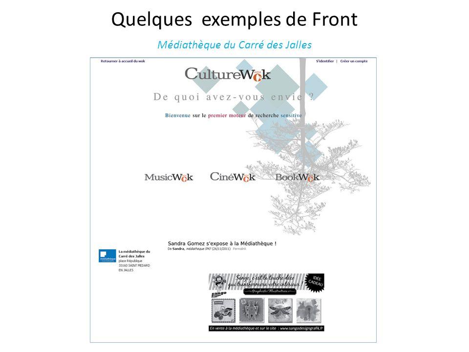 Quelques exemples de Front Médiathèque du Carré des Jalles