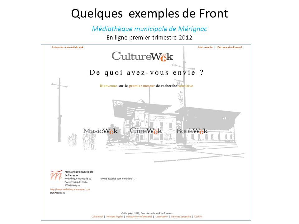 Quelques exemples de Front Médiathèque municipale de Mérignac En ligne premier trimestre 2012