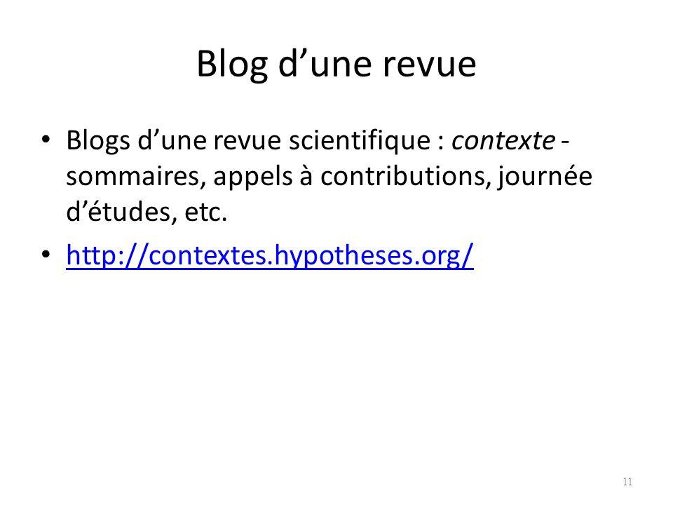 Blog dune revue Blogs dune revue scientifique : contexte - sommaires, appels à contributions, journée détudes, etc.