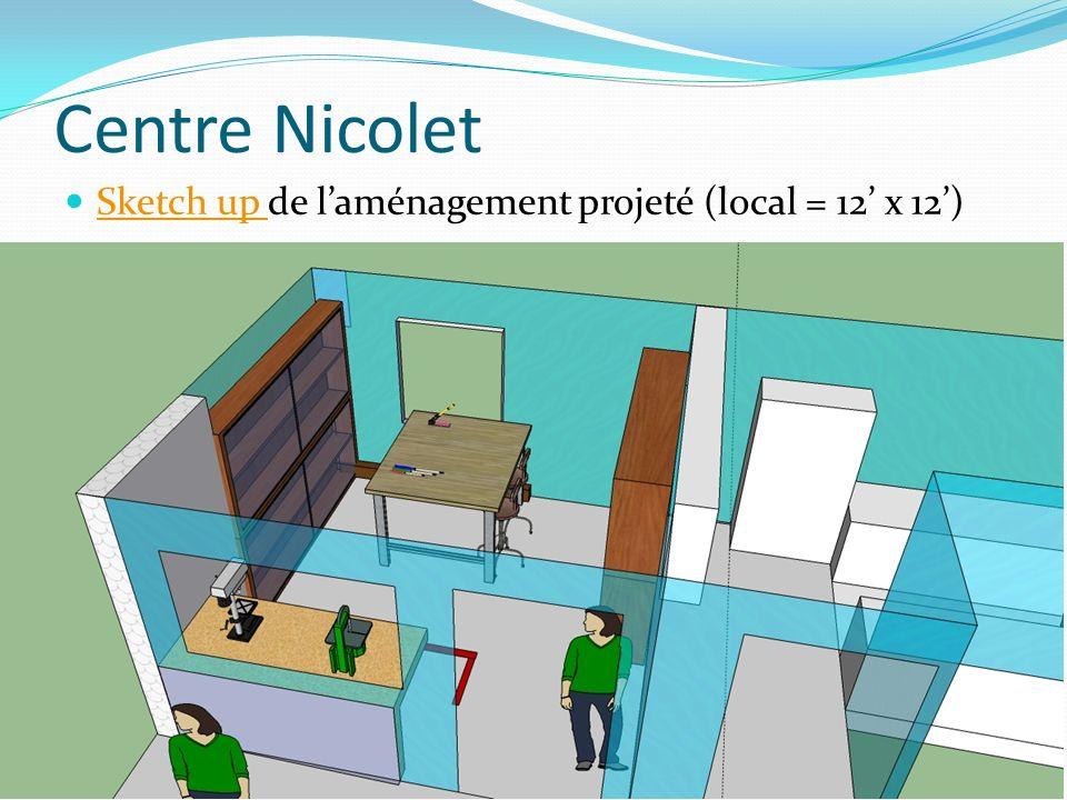 Centre Nicolet Sketch up de laménagement projeté (local = 12 x 12) Sketch up