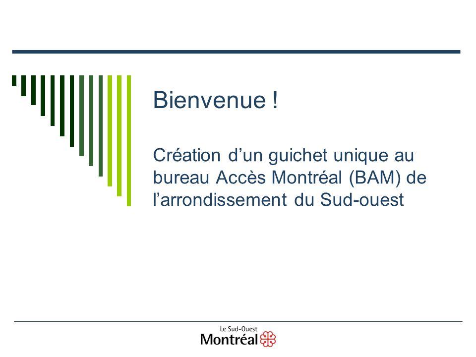 2 Création dun guichet unique au bureau Accès Montréal du Sud-ouest.