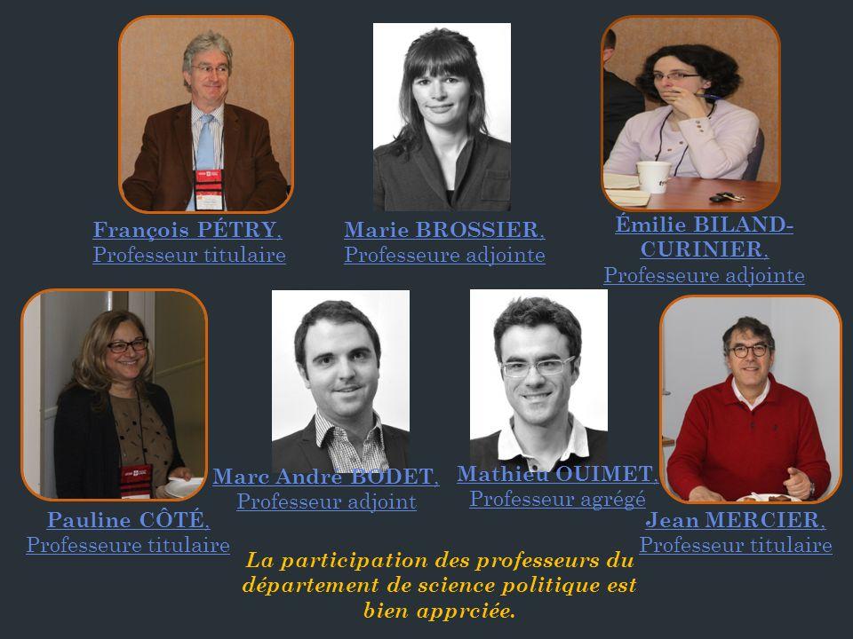 La participation des professeurs du département de science politique est bien apprciée.