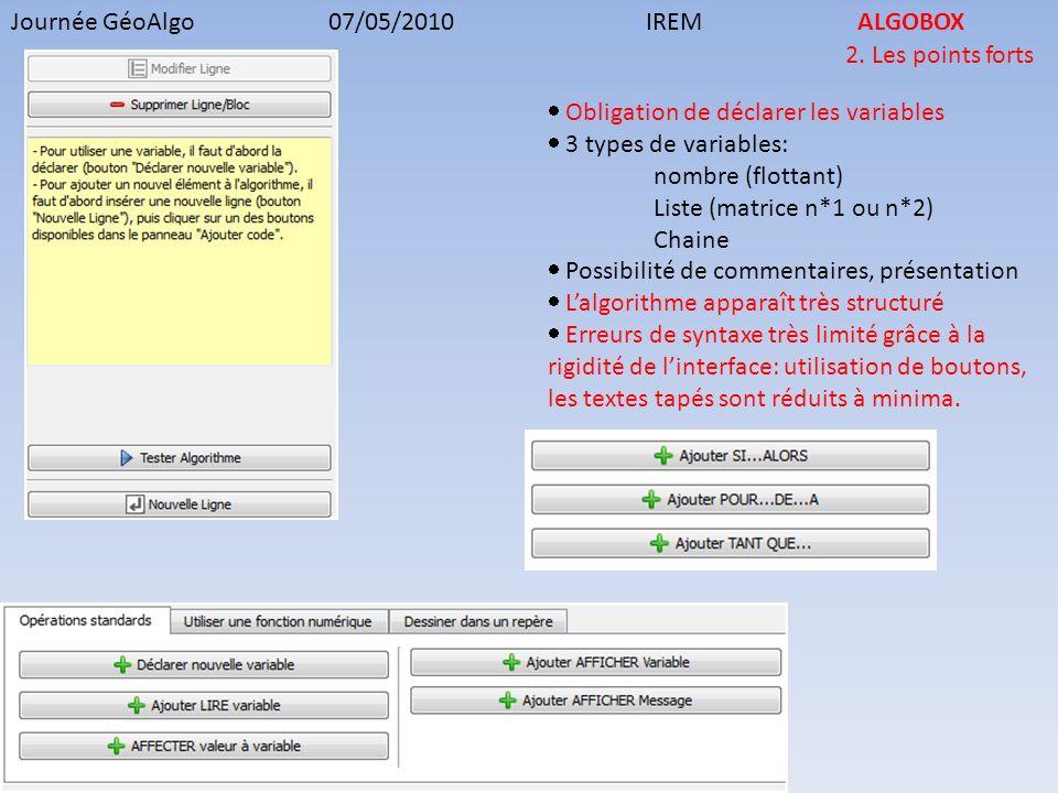 Journée GéoAlgo07/05/2010IREMALGOBOX 4.